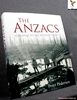 The Anzacs: Gallipoli to the Western Front Peter Pedersen